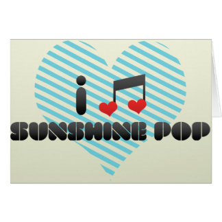 I Love Sunshine Pop Greeting Card
