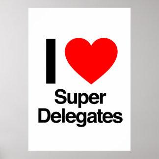 i love super delegates poster