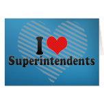 I Love Superintendents Card
