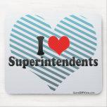 I Love Superintendents Mousepads