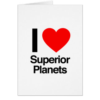 i love superior planets greeting card