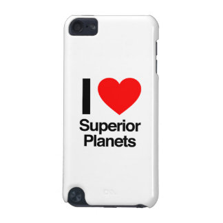 i love superior planets iPod touch 5G case