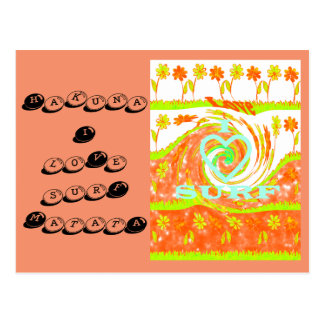 I Love surf Hakuna Matata girly  surf postcard