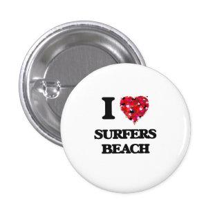 I love Surfers Beach California 1 Inch Round Button