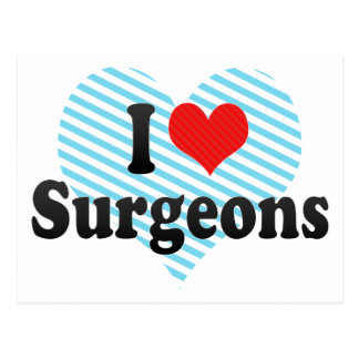 I Love Surgeons Post Cards