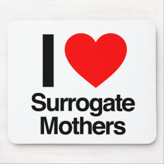 i love surrogate mothers mouse pad