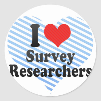 I Love Survey Researchers Classic Round Sticker