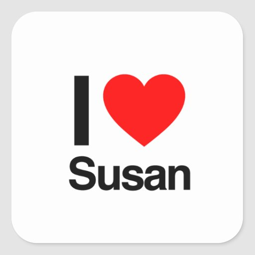 i love susan stickers