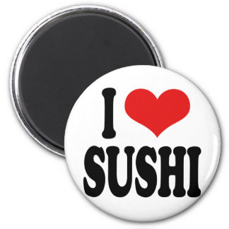 I Love Sushi 2 Inch Round Magnet