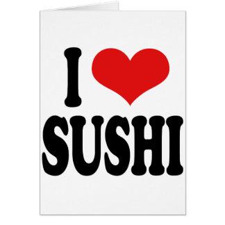 I Love Sushi Card