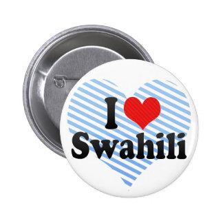 I Love Swahili Pinback Button