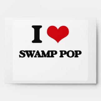 I Love SWAMP POP Envelopes
