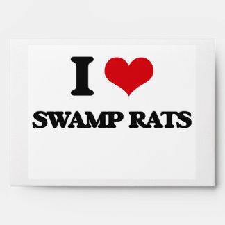 I love Swamp Rats Envelopes