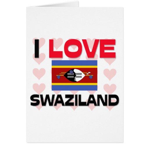 I Love Swaziland Greeting Card