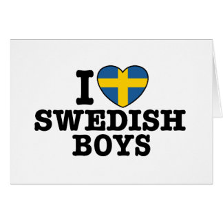 I Love Swedish Boys Card