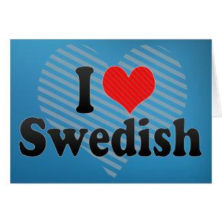 I Love Swedish Card