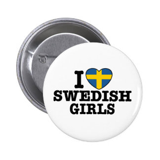 I Love Swedish Girls Pinback Buttons