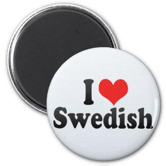 I Love Swedish Refrigerator Magnet