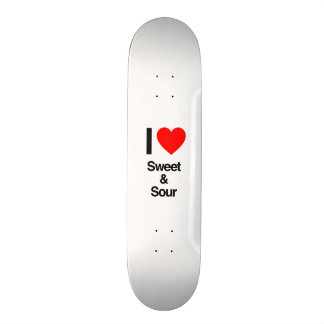 i love sweet and sour skateboard deck