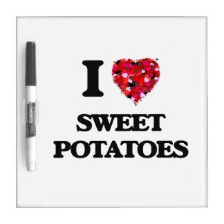 I Love Sweet Potatoes food design Dry Erase Board