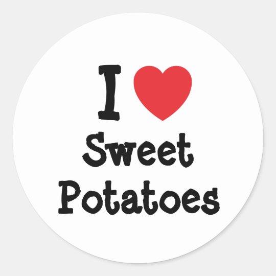 I love Sweet Potatoes heart T-Shirt Classic Round Sticker