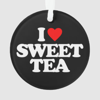 I LOVE SWEET TEA ORNAMENT