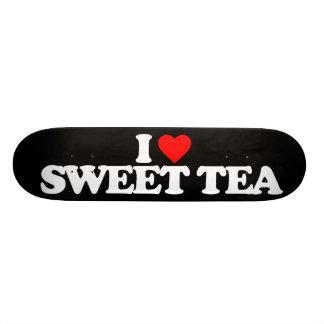 I LOVE SWEET TEA SKATEBOARD