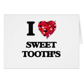 I love Sweet Tooth'S Greeting Card