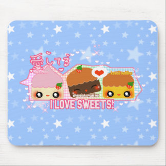 I love sweets! mouse pad