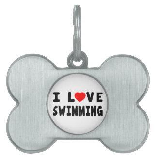 I Love Swimming Pet Tags