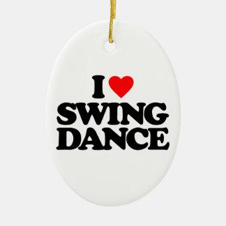 I LOVE SWING DANCE CERAMIC ORNAMENT