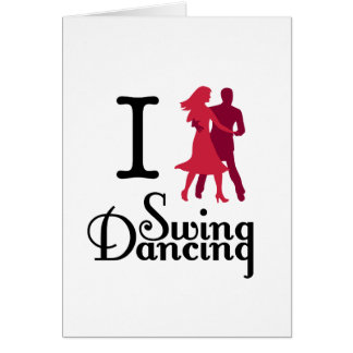 I Love Swing Dancing Greeting Card