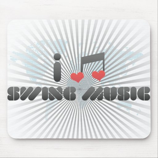 I Love Swing Music Mouse Pad