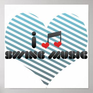 I Love Swing Music Poster