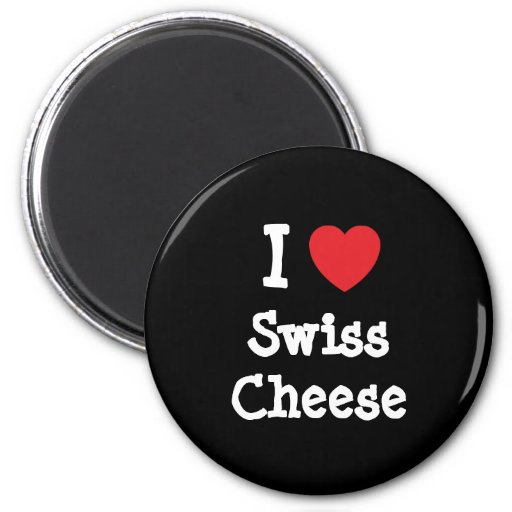 I love Swiss Cheese heart T-Shirt Refrigerator Magnets