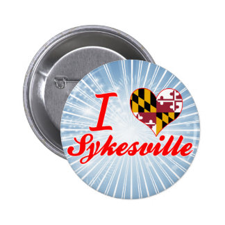 I Love Sykesville, Maryland Pinback Buttons