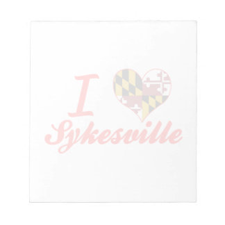 I Love Sykesville, Maryland Notepads