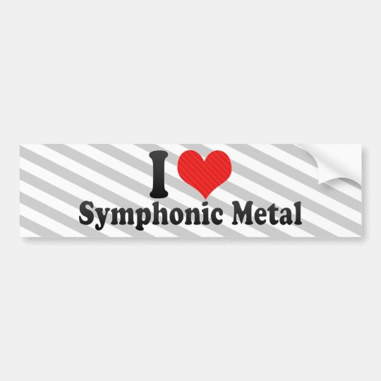 I Love Symphonic Metal Bumper Sticker