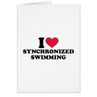 I love Synchronized swimming Card