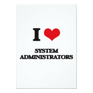 I love System Administrators Custom Announcement