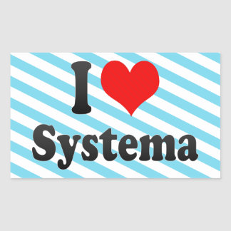 I love Systema Rectangular Sticker