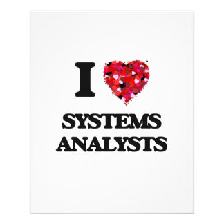 "I love Systems Analysts 4.5"" X 5.6"" Flyer"
