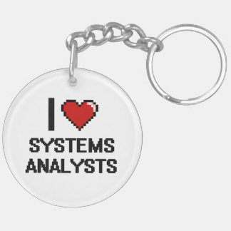 I love Systems Analysts Double-Sided Round Acrylic Keychain