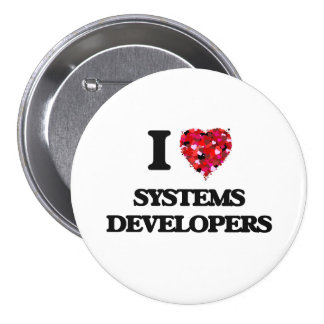 I love Systems Developers 3 Inch Round Button