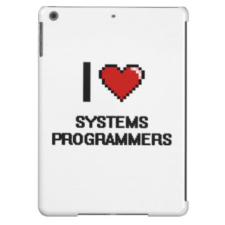 I love Systems Programmers iPad Air Cases