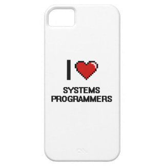 I love Systems Programmers iPhone 5 Cover