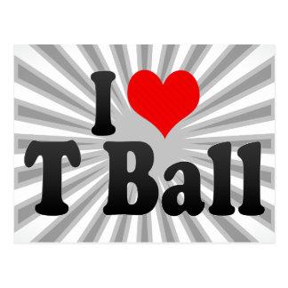 I love T Ball Postcard