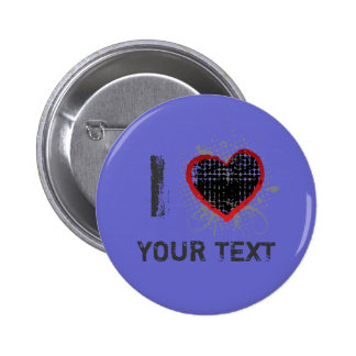 I love t pinback buttons