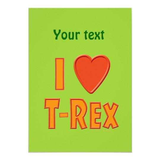 I Love T-Rex Tyrannosaurus Rex Dinosaur Lovers Card