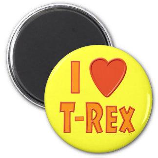 I Love T-Rex Tyrannosaurus Rex Dinosaur Lovers 2 Inch Round Magnet